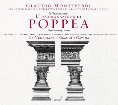 Monteverdi_L'incoronazione di Poppea_La Venexiana_Claudio Cavina_Glossa