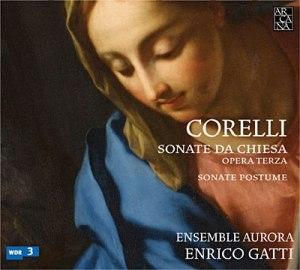 Corelli par Enrico Gatti! Un message d'éternité