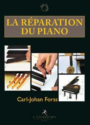 Comment réparer un piano