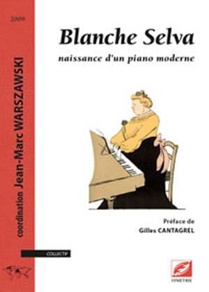 Hommage à Blanche Selva, la grande dame du piano moderne