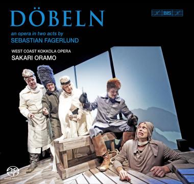 Sebastian Fagerlund_Dobeln_Sakari Oramo_BIS Records