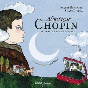 Monsieur Chopin, à réserver aux âmes sensibles