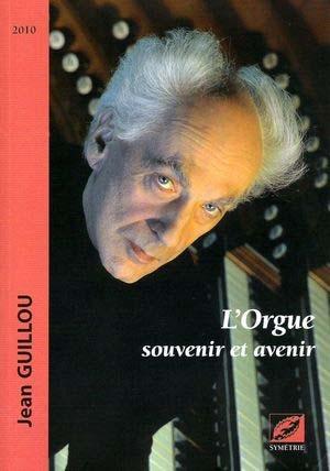 Nouvelle mouture d'un ouvrage célèbre sur l'orgue