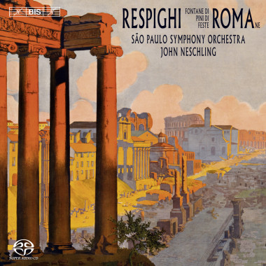 Respighi_Roman Trilogy_BIS Records