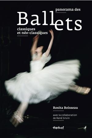 Panorama Ballets classiques et néo-classiques