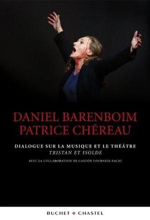 Barenboïm et Chéreau expliquent leur travail en commun