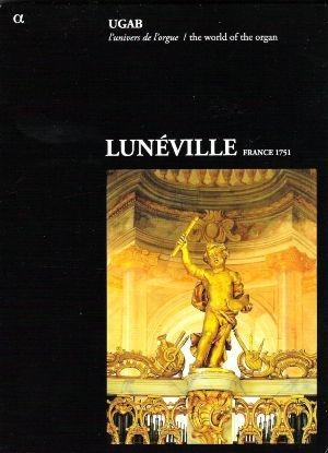 Lunéville: Un buffet d'orgue sans tuyaux!