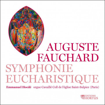 Fauchard_Symphonie eucharistique_Editions Hortus