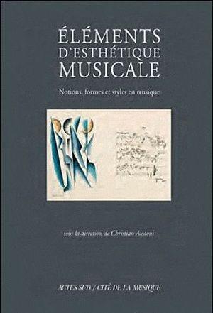 Eléments d'esthétique musicale