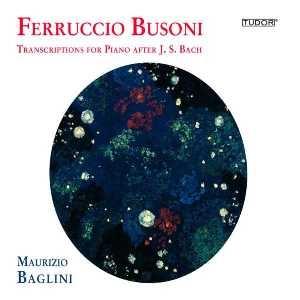 Bach par Busoni, Busoni par Baglini
