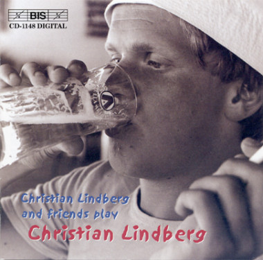Christian Lindberg and friends play Christian Lindberg_BIS Records