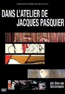 Dans l'atelier de Jacques Pasquier