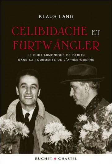 Celibidache_et_Furtwangler_Klaus_Lang_Buchet-Chastel