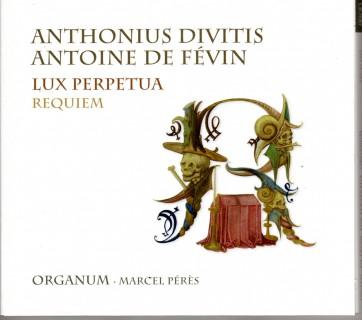 Requiem Fevin Divitis Organun