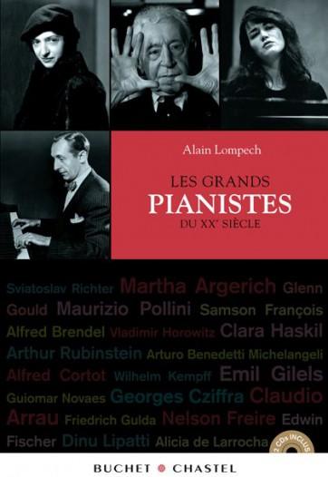 Livre_Grands pianistes_Alain Lompech_Buchet-Chastel