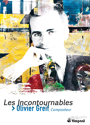 Olivier Greif - Les incontournables