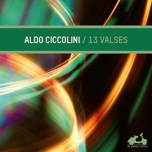 LDV13, Aldo Ciccolini, Valses, La Dolce Volta
