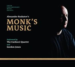 Monk's Music - Alexander Raskatov