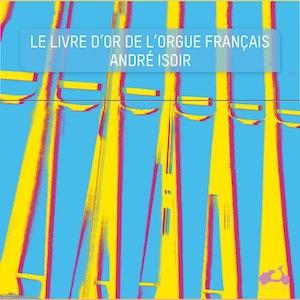 André_Isoir_Livre_dor_de_lorgue_français_La_Dolce_Volta_2