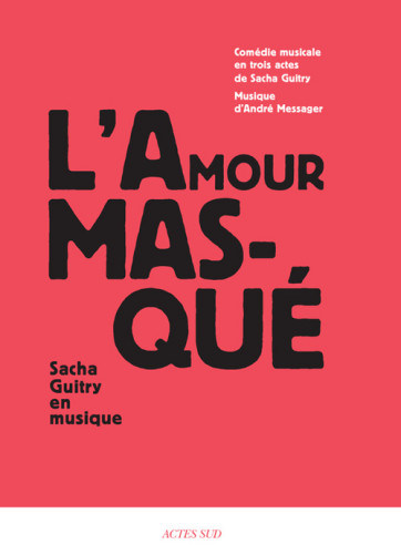 amour masqué guitry