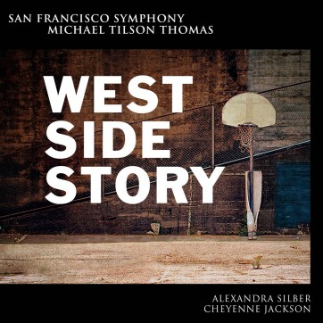 Bernstein West Side Story MTT SFS Media