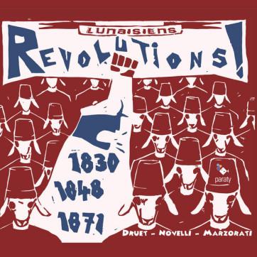 lunaisiens-revolutions-1830-1848-1871-druet-novelli-marzorati-PARATY