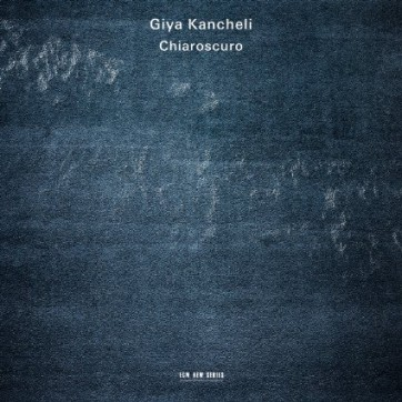 Kancheli_chiaroscuro