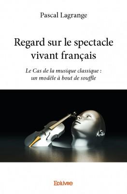 pascal_lagrange_regard_sur_spectacle_vivant