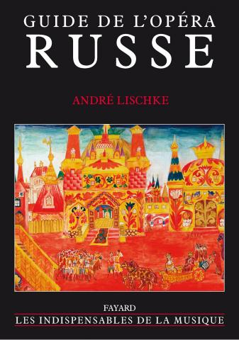 opera_russe_andre_lischke
