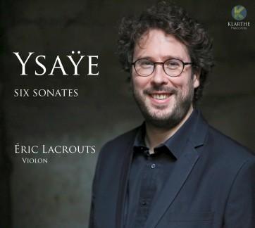 klarthe_eugene_ysaye_sonates_eric_lacrouts