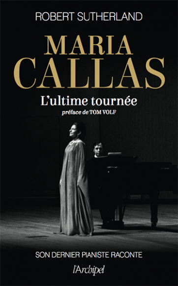 Avec le livre de Robert Sutherland, Maria Callas chante une dernière fois