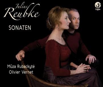 julius-reubke-1834-1858-sonaten-integrale-de-loeuvre-vernet-rubackyte