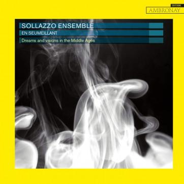 En seumeillant - Sollazzo Ensemble - Ambronay