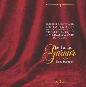 Florilège_des_spectacles_de_la_troupe_de_la_Réunion_des_théâtres_lyriques_nationaux_à_Paris,_de_1945_à_1971