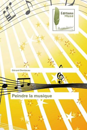 peindre_la_musique_editions_muse_gerard_denizeau