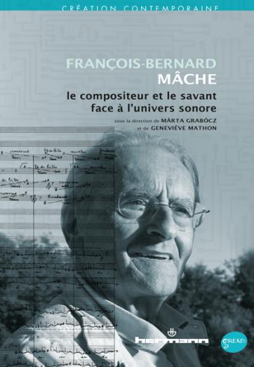 francois-bernard-mache-le-compositeur-et-le-savant-face-a-l-univers-sonore