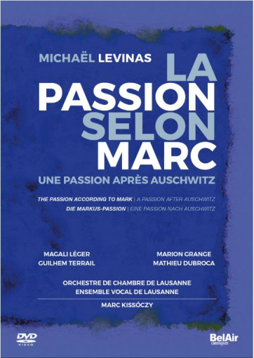 passion selon st marc levinas bel air