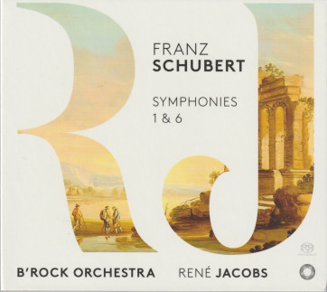 Schubert Symph 1 & 6 R. Jacobs B' Rock Orchestra