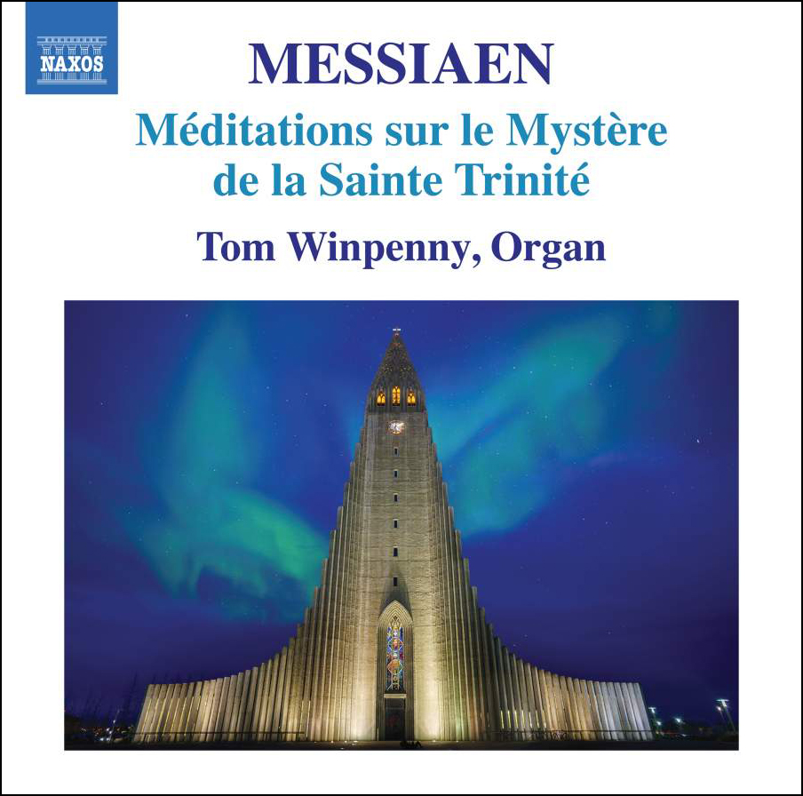 Messiaen : Oeuvres pour orgue - Page 3 Messiaen_Méditations-sur-le-mystère-de-la-Sainte-Trinité_Winpenny_Naxos