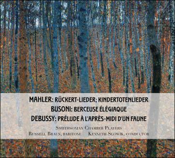 Russell Braun_Kenneth Slowik_Smithsonian Chamber Players_Debussy_Mahler_Busoni