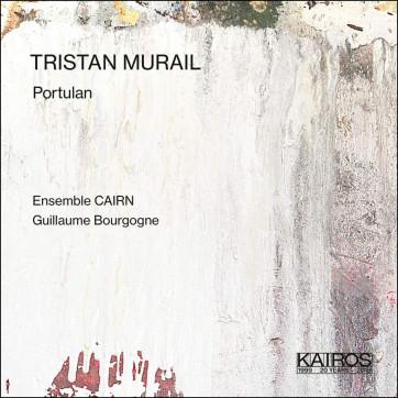 Tristan Murail_Protulan_Kairos