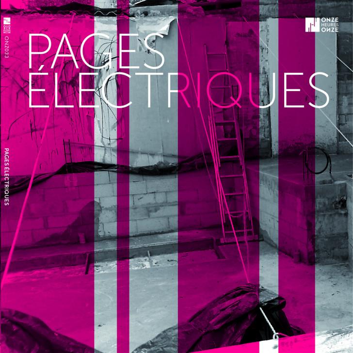 Sorties CD en musique du XXIè siècle - Page 3 L_Sery_Pages_Electriques_1440px-728x728