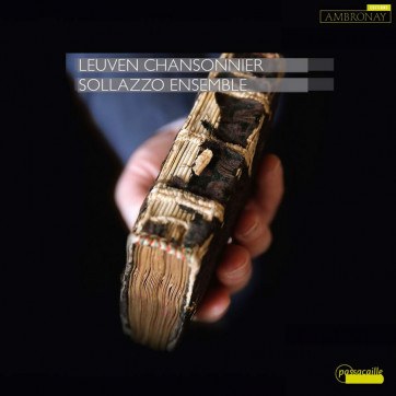 Leuven Chansonnier - Volume 1 Ensemble Sollazzo