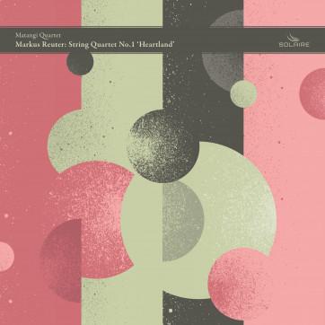 Markus Reuter, Matangi Quartet, Solaire Records