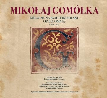 Mikolaj Gomolka_Melodie na psalterz polski_vols. 1 & 2