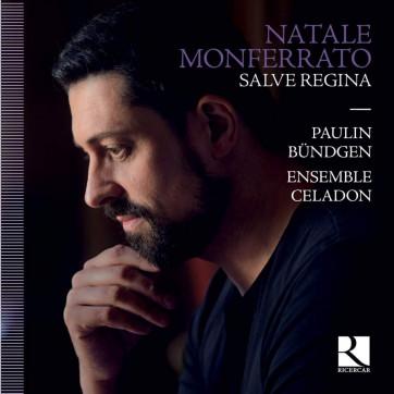 Natale Monferrato, Salve Regina Ensemble Céladon, Paulin Bündgen