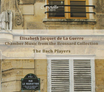 Elisabeth Jacquet de La Guerre_The Bach Players_Coviello