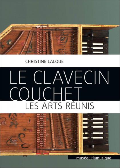 Le Clavecin Couchet - Les Arts réunis