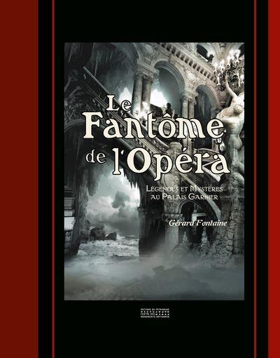 Le-Fantome-de-l-Opera-Legendes-et-mysteres-au-Palais-Garnier