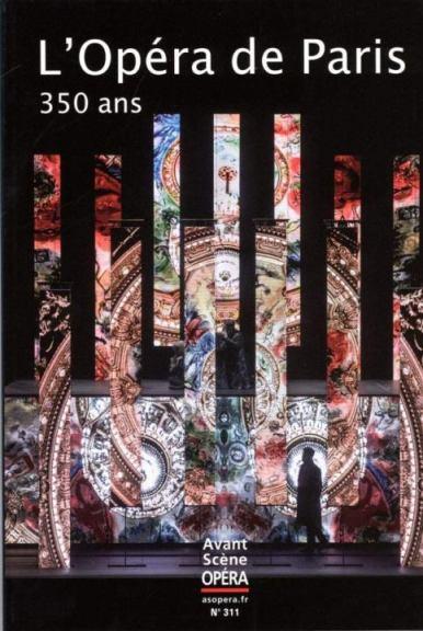 Opéra de Paris, 350 ans_Avant Scène Opéra